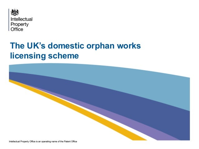 The UK's domestic orphan workslicensing scheme