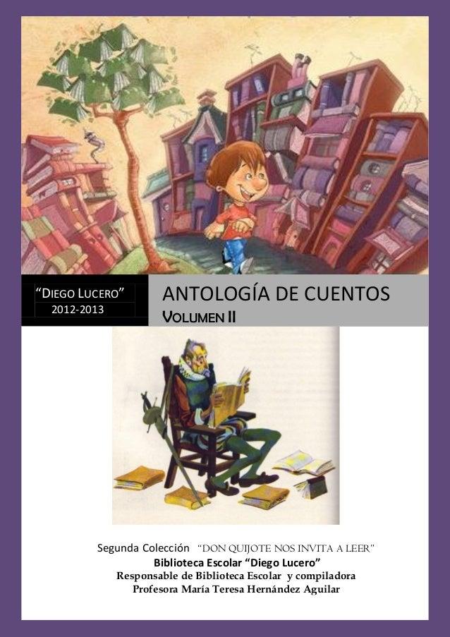 """0Antología de Cuentos II XV Don Quijote nos invita a leerSegunda Colección """"DON QUIJOTE NOS INVITA A LEER""""Biblioteca Escol..."""