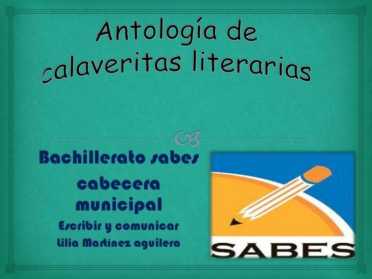 Bachillerato sabes   cabecera   municipal  Escribir y comunicar  Lilia Martínez aguilera