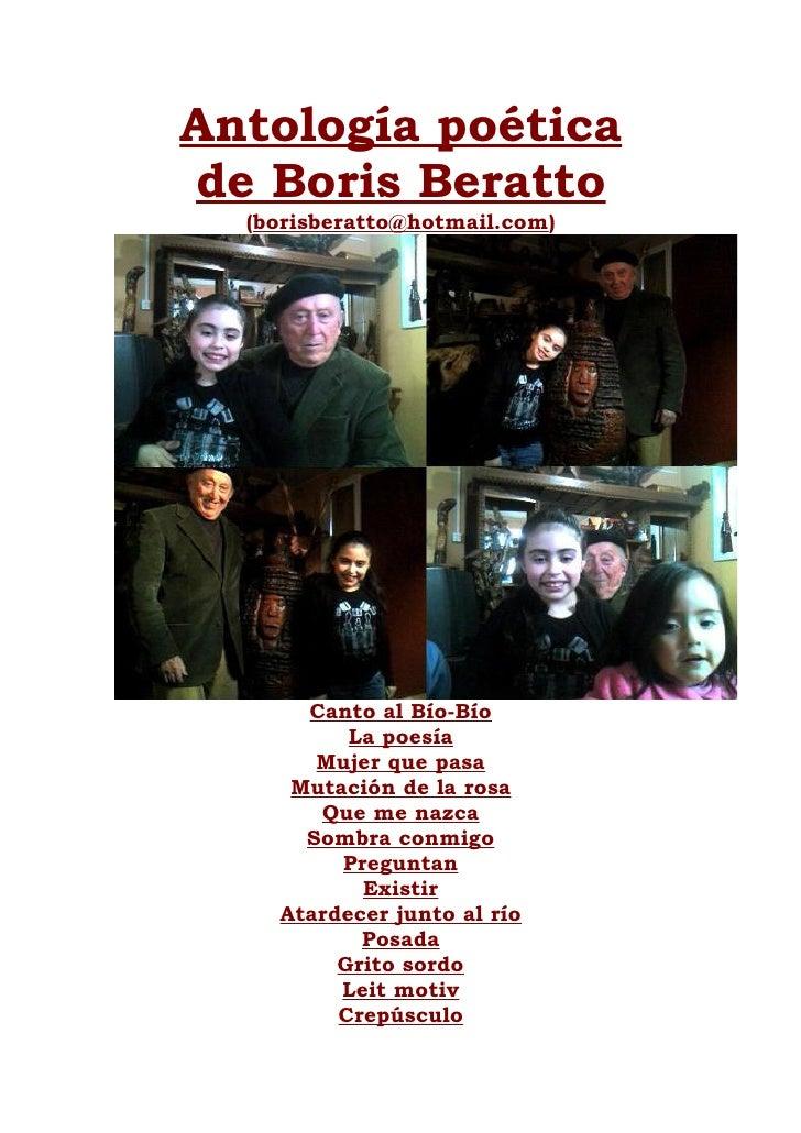 Antología poética de Boris Beratto   (borisberatto@hotmail.com)           Canto al Bío-Bío           La poesía        Muje...