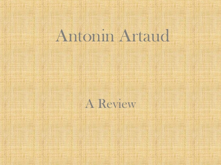Antonin Artaud A Review