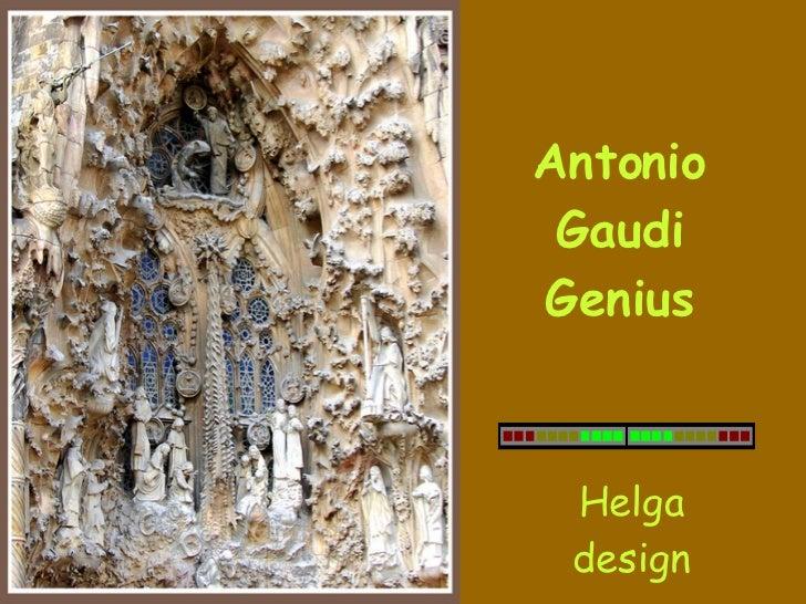 Antonio Gaudi Genius