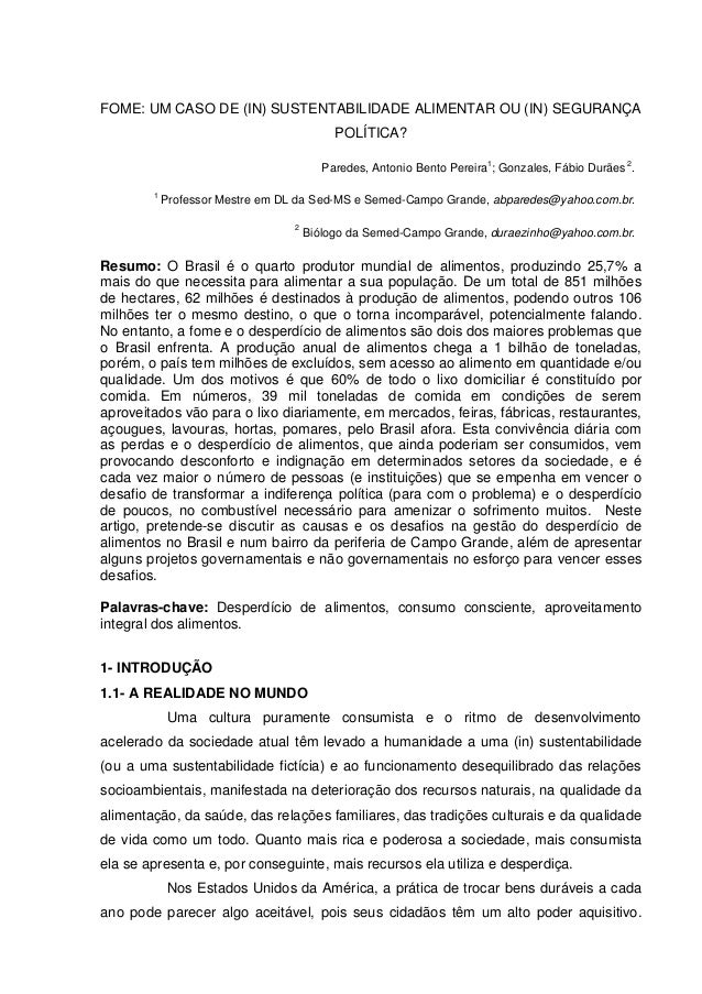FOME: UM CASO DE (IN) SUSTENTABILIDADE ALIMENTAR OU (IN) SEGURANÇA POLÍTICA? Paredes, Antonio Bento Pereira 1 ; Gonzales, ...