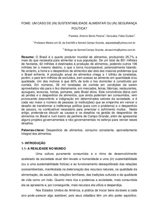 FOME: UM CASO DE (IN) SUSTENTABILIDADE ALIMENTAR OU (IN) SEGURANÇA POLÍTICA? - ANTONIO BENTO PEREIRA PAREDES, FÁBIO DURÃES GONZALES
