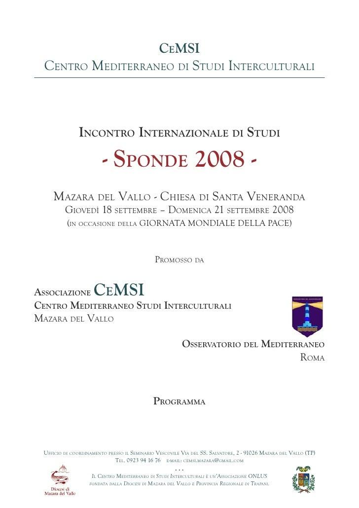 CeMSI  Centro Mediterraneo di Studi interCulturali               InContro InternazIonale dI StudI                        -...