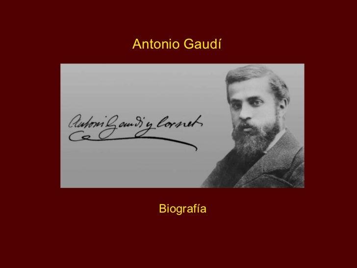 Antonio Gaudí Biografía
