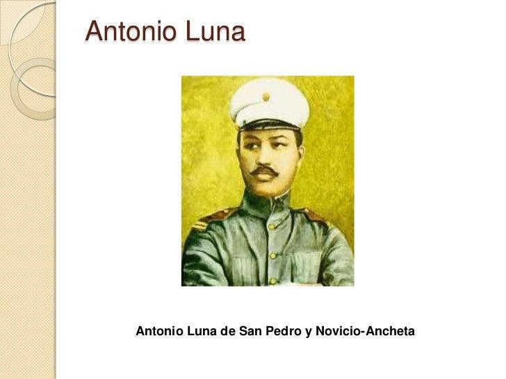 Antonio Luna   Antonio Luna de San Pedro y Novicio-Ancheta
