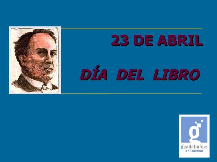 23 DE ABRIL   DÍA  DEL  LIBRO