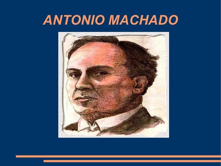 Antonio machado. Biografía