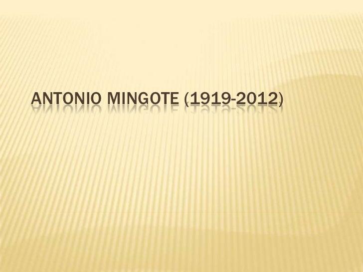 ANTONIO MINGOTE (1919-2012)