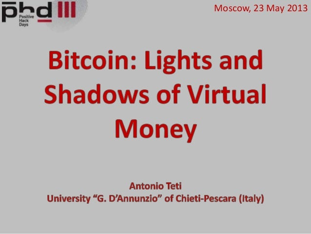 Antonio Teti. Bitcoin: Lights and Shadows of Virtual Money.