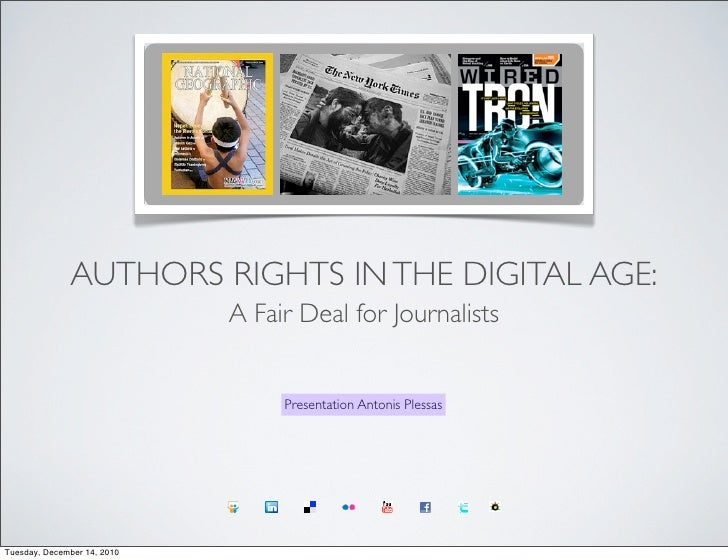 AUTHORS RIGHTS IN THE DIGITAL AGE:                             A Fair Deal for Journalists                                ...