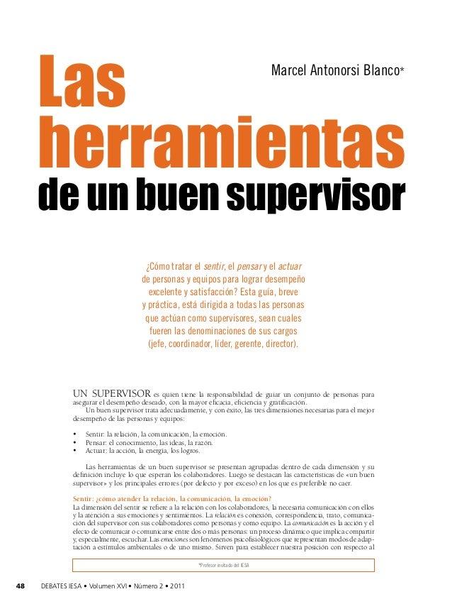 Las herramientas Marcel Antonorsi Blanco*  de un buen supervisor ¿Cómo tratar el sentir, el pensar y el actuar de personas...