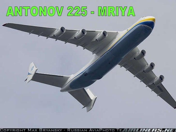 22 slides ANTONOV 225 - MRIYA