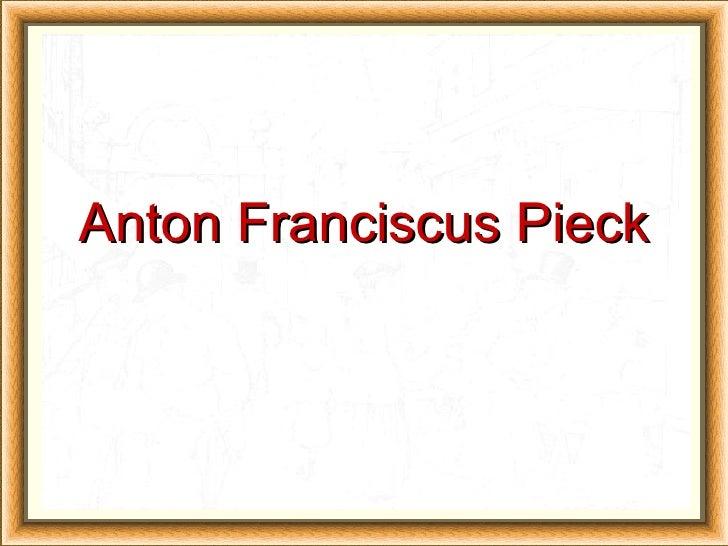 Anton Franciscus Pieck