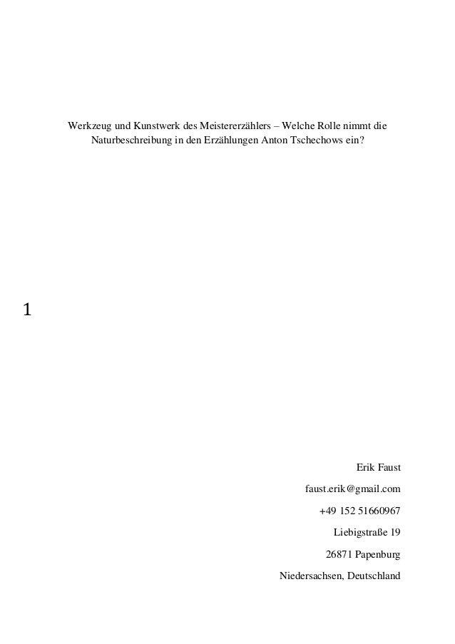 1 Werkzeug und Kunstwerk des Meistererzählers – Welche Rolle nimmt die Naturbeschreibung in den Erzählungen Anton Tschecho...