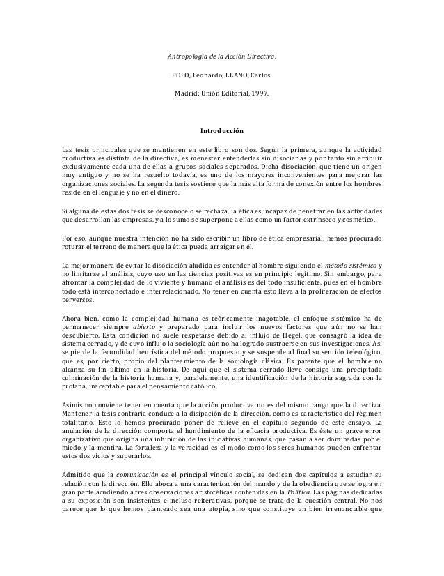 Antropología de la Acción Directiva. POLO, Leonardo; LLANO, Carlos. Madrid: Unión Editorial, 1997. Introducción Las tesis ...