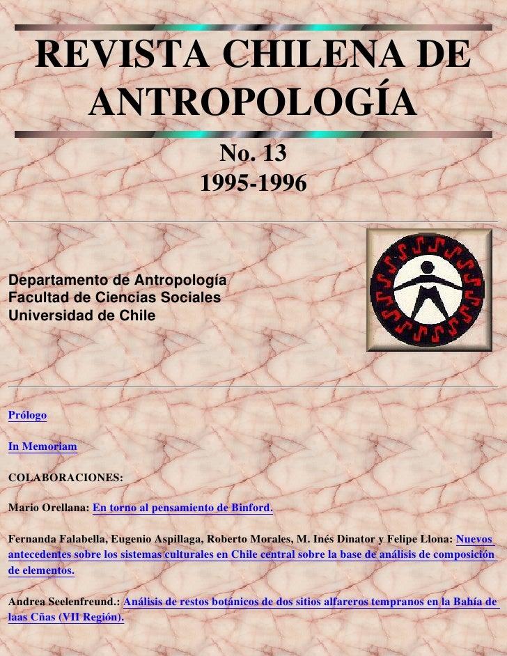 REVISTA CHILENA DE        ANTROPOLOGÍA                                          No. 13                                    ...