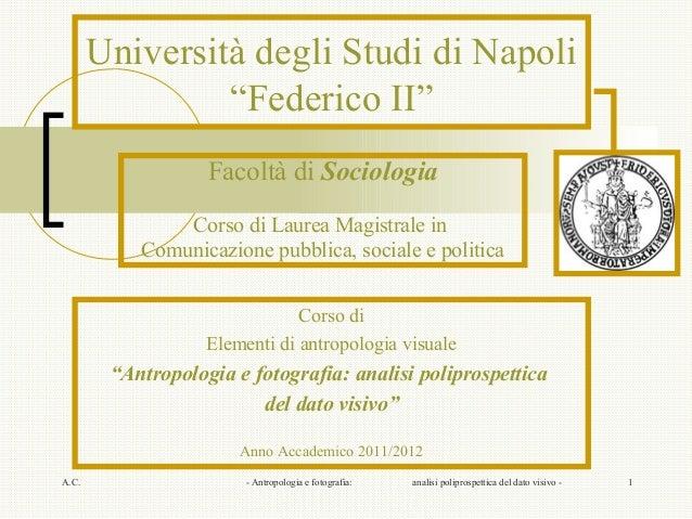 """Università degli Studi di Napoli                """"Federico II""""                   Facoltà di Sociologia               Corso ..."""