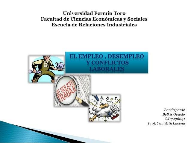 Participante Belkis Oviedo C.I:7436041 Prof. Yamileth Lucena