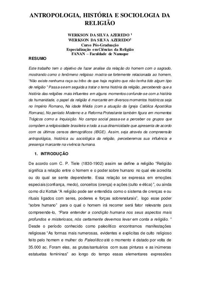 ANTROPOLOGIA, HISTÓRIA E SOCIOLOGIA DA RELIGIÃO WERKSON DA SILVA AZEREDO 1 WERKSON DA SILVA AZEREDO2 Curso Pós-Graduação E...
