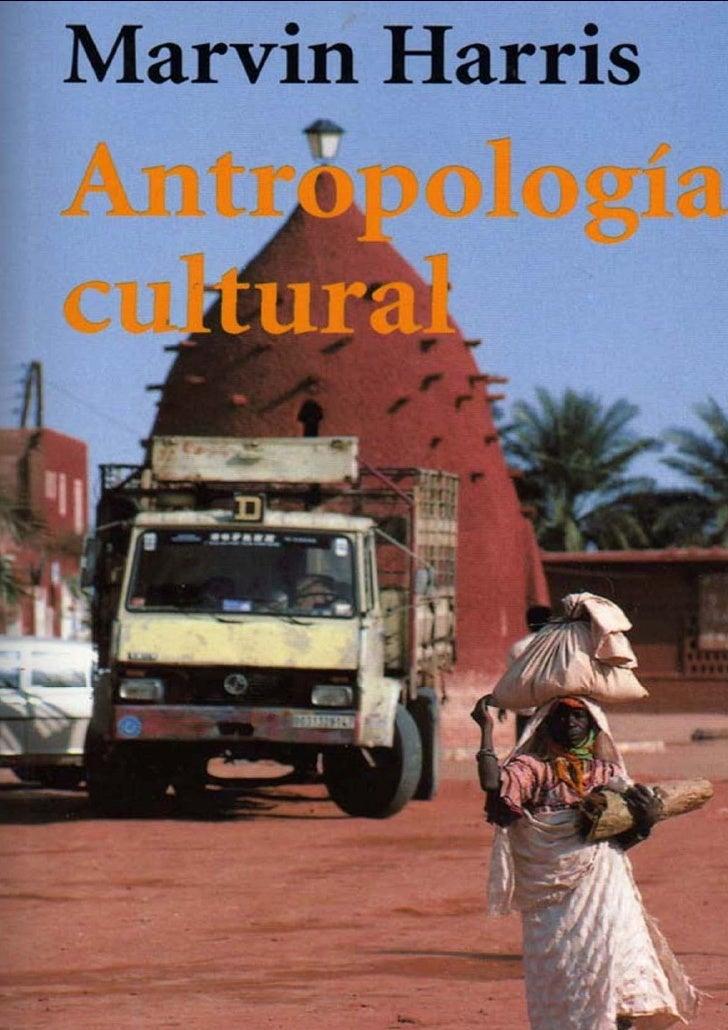 (Antropologia) marvin harris antropología cultural