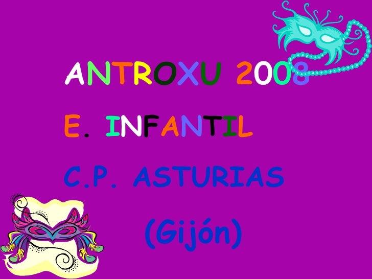 A N T R O X U   2 0 0 8 E .  I N F A N T I L C.P. ASTURIAS (Gijón)