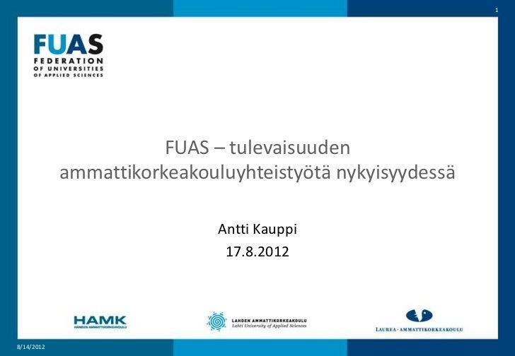 FUAS, tulevaisuuden ammattikorkeakouluyhteistyötä nykyisyydessä - Antti Kauppi