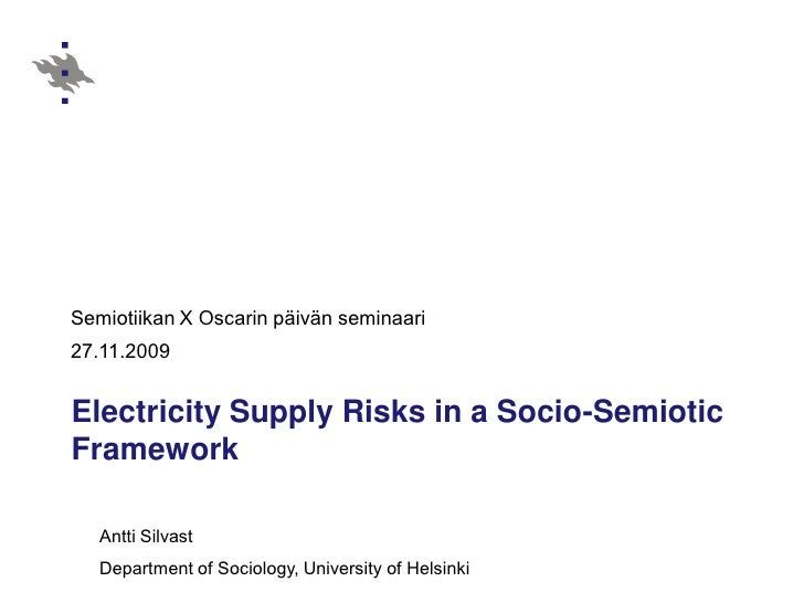 Antti Silvast Electricity Supply Risks in a Socio-Semiotic Framework