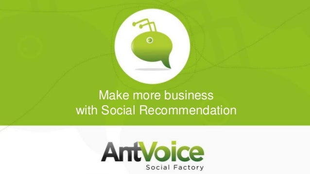 Make more businesswith Social Recommendation