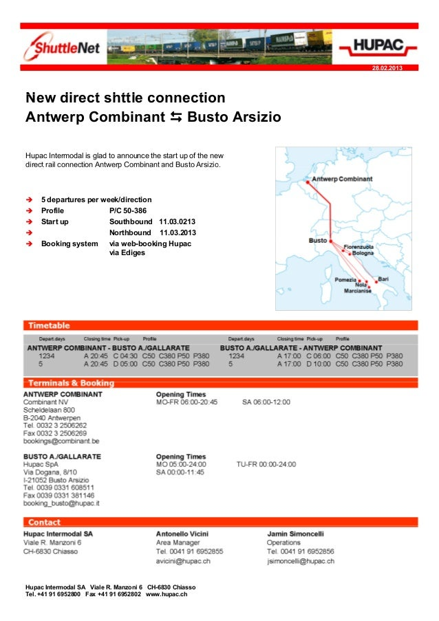 28.02.2013NewNe direct shttle connectionAntwerp Combinant  Busto ArsizioHupac Intermodal is glad to announce the start up...