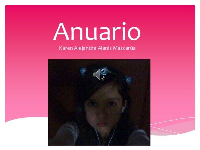 AnuarioKaren Alejandra Alanís Mascarúa