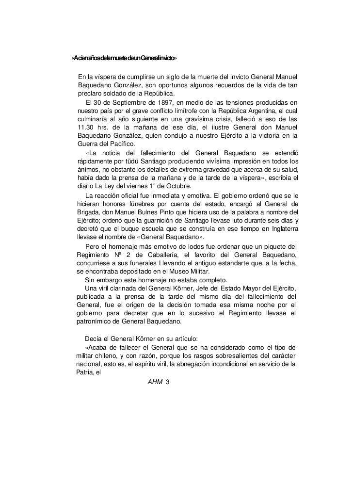 «AcienañosdelamuertedeunGeneralinvicto»  En la víspera de cumplirse un siglo de la muerte del invicto General Manuel  Baqu...