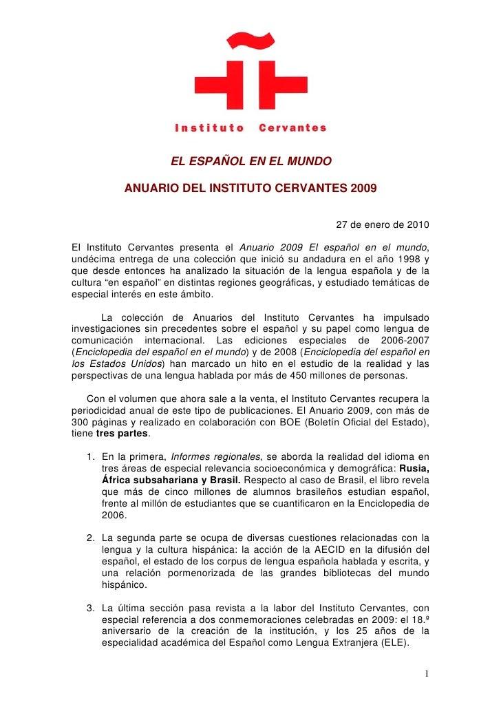 EL ESPAÑOL EN EL MUNDO             ANUARIO DEL INSTITUTO CERVANTES 2009                                                   ...