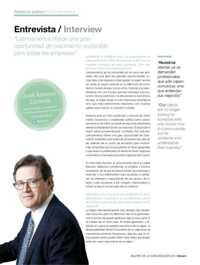 44 ANUARIO DE LA COMUNICACIÓN 2014 Dircom LLORENTE & CUENCA inició su implantación en Latinoamérica en 1998. Actualmente e...