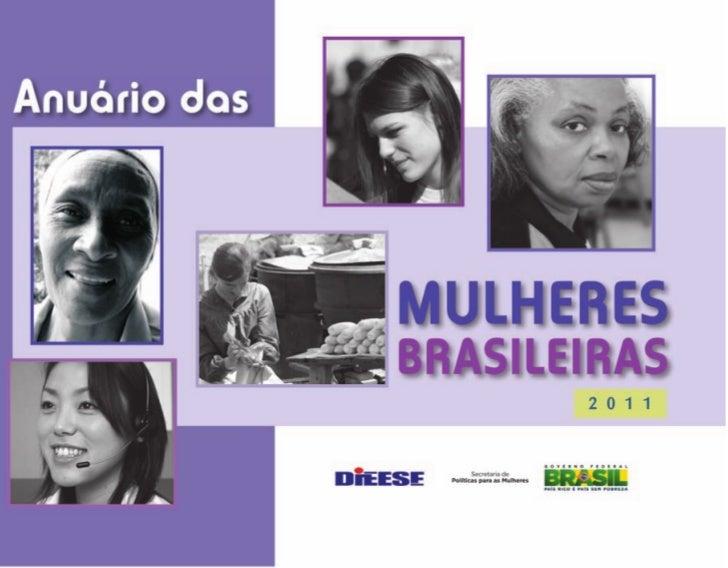 DIEESEDepartamento Intersindical de Estatística e Estudos Socioeconômicos            Anuário das        Mulheres Brasileir...
