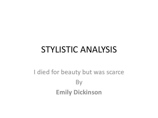 stylistic analysis of in just one All literature, including poetry, can be interpreted using different methodologies  for example, if you were to analyze william wordsworth's poetry, you might do a .