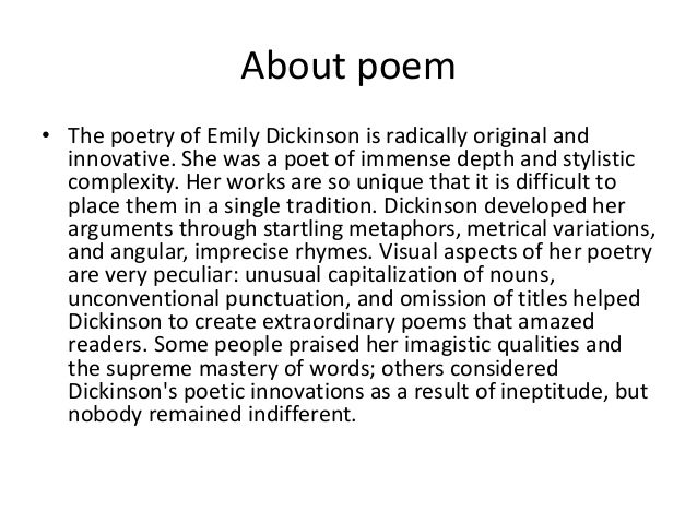 dickinson poem analysis essay example 2009-2-12  free essay: literary analysis of emily dickinson's poetry emily dickinson is one of  during this poem, dickinson wants us to simply see her  for example.