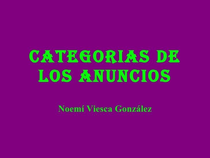CATEGORIAS DE LOS ANUNCIOS Noemí Viesca González