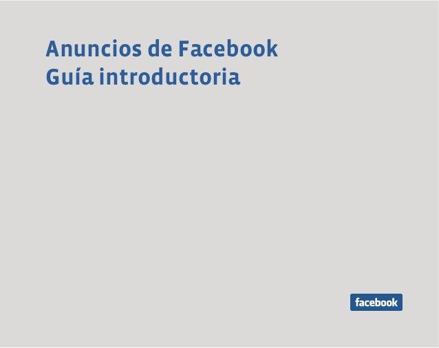 Anuncios de Facebook Guía introductoria