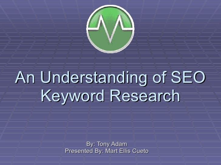 An Understanding Of Seo Keyword Research