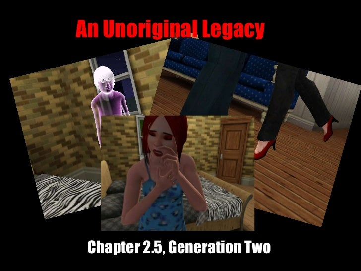 An Unoriginal Legacy Chapter 2.5, Generation Two