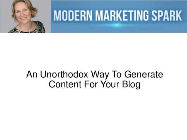 An unorthodox way to generate content for your blog