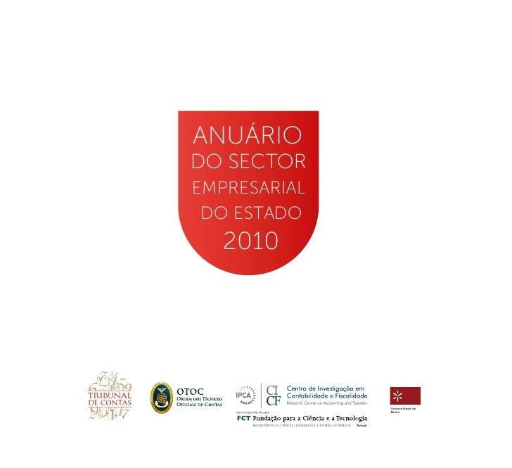 ANUÁRIODO SECTOREMPRESARIAL DO ESTADO   2010              Universidade do              Minho