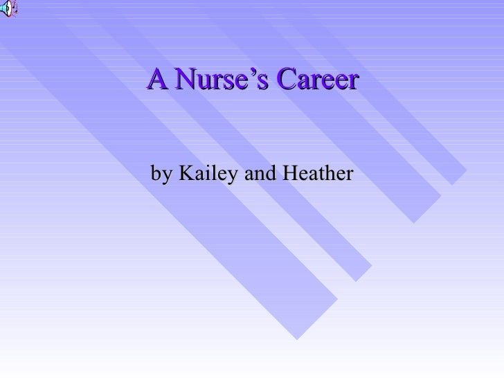 A Nurse'S Career