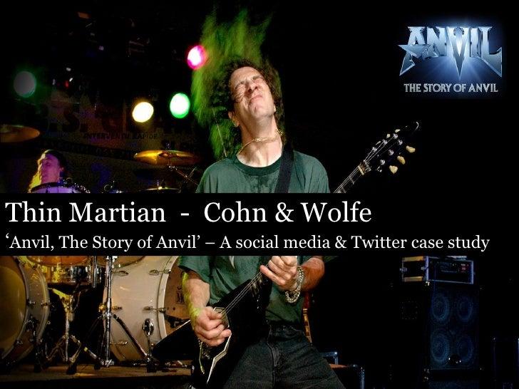 "Twitter Marketing: ""Anvil"" Case Study"