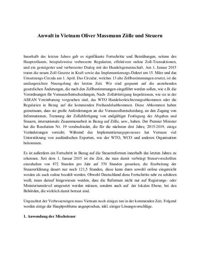 Anwalt in Vietnam Oliver Massmann Zölle und Steuern Innerhalb des letzten Jahres gab es signifikante Fortschritte und Bemü...