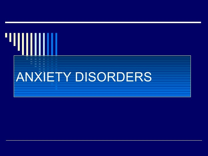 Anxiety disorders-SEC. A 2nd upload