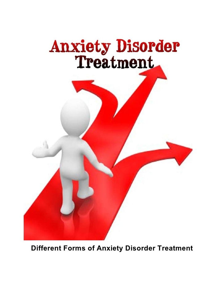 Different Forms of Anxiety Disorder Treatment