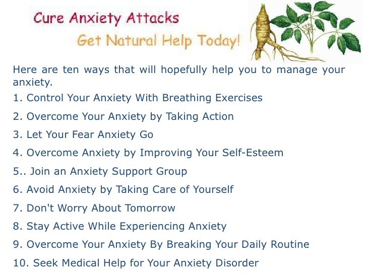 Natural Ways To Control Anxiety And Panic Attacks